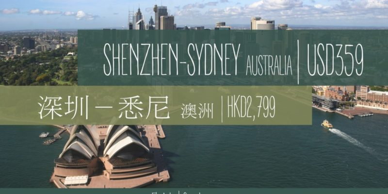 Shenzhen to Sydney from USD359 only!