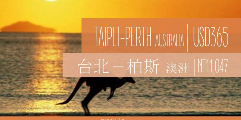 Taipei to Perth, Australia from USD365 only!