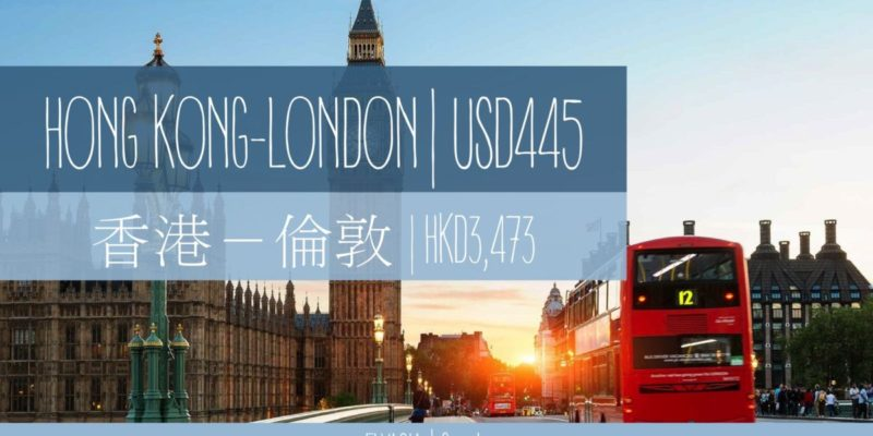 Hong Kong to London from USD445!